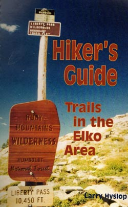 Gray Jay Press-Hiker's Guide to the Elko, NV Area